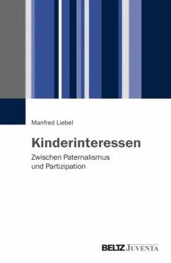Kinderinteressen - Liebel, Manfred