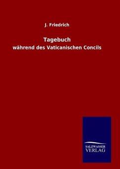 9783846098530 - Friedrich, J.: Tagebuch - Buch