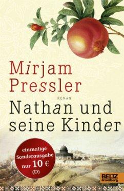Nathan und seine Kinder - Pressler, Mirjam