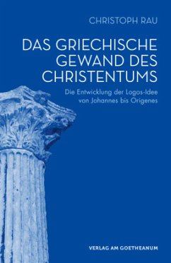 Das griechische Gewand des Christentums