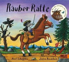 Räuber Ratte - Scheffler, Axel; Donaldson, Julia