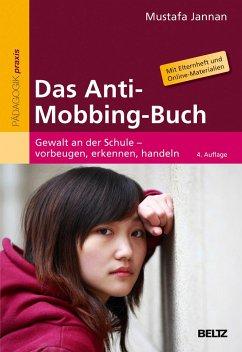 Das Anti-Mobbing-Buch - Jannan, Mustafa