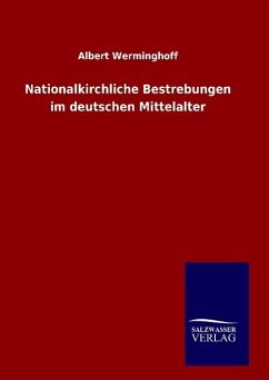 9783846098455 - Werminghoff, Albert: Nationalkirchliche Bestrebungen im deutschen Mittelalter - Buch