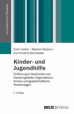 Kinder- und Jugendhilfe - Jordan, Erwin; Maykus, Stephan; Stuckstätte, Eva Chr.