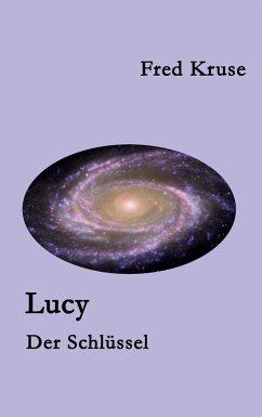Lucy - Der Schlüssel (Band 5) - Kruse, Fred