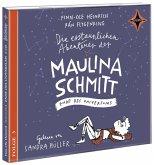 Ende des Universums / Die erstaunlichen Abenteuer der Maulina Schmitt Bd.3 (2 Audio-CDs)