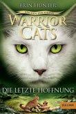 Die letzte Hoffnung / Warrior Cats Staffel 4 Bd.6