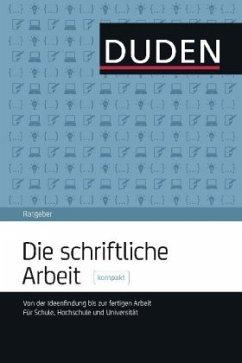 Duden Ratgeber - Die schriftliche Arbeit kompakt - Niederhauser, Jürg
