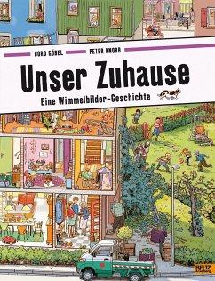 Unser Zuhause - Göbel, Doro; Knorr, Peter