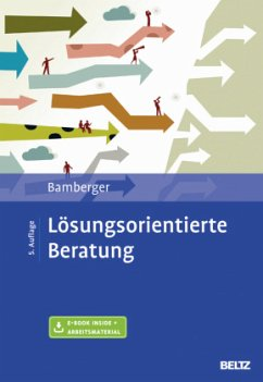 Lösungsorientierte Beratung - Bamberger, Günter G.