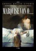 Marquise von O. . . .