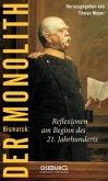 Bismarck: Der Monolith