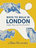 Ways to Walk in London: Hidden Places and New Perspectives