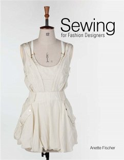 Sewing for Fashion Designers - Fischer, Anette