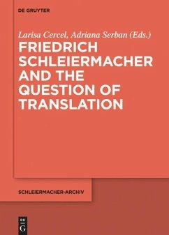 Friedrich Schleiermacher and the Question of Translation