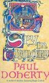 Spy in Chancery (Hugh Corbett Mysteries, Book 3) (eBook, ePUB)