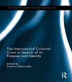 The International Criminal Court in Search of its Purpose and Identity (eBook, ePUB)