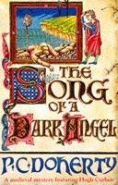 The Song of a Dark Angel (Hugh Corbett Mysteries, Book 8)
