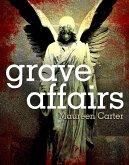 Grave Affairs (eBook, ePUB)
