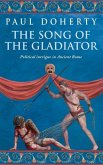 The Song of the Gladiator (Ancient Rome Mysteries, Book 2) (eBook, ePUB)