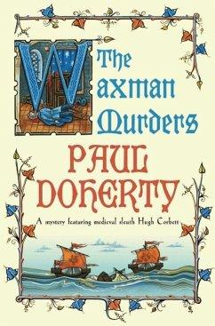 The Waxman Murders (Hugh Corbett Mysteries, Book 15) (eBook, ePUB) - Doherty, Paul