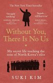 Without You, There Is No Us (eBook, ePUB)