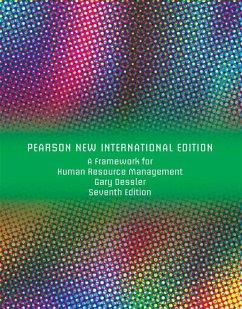 A Framework for Human Resource Management: Pearson New International Edition PDF eBook (eBook, PDF) - Dessler, Gary