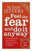 Feel The Fear And Do It Anyway (eBook, ePUB)