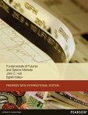 Fundamentals of Futures and Options Markets: Pearson New International Edition PDF eBook (eBook, PDF)