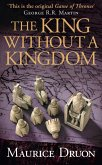 The King Without a Kingdom (The Accursed Kings, Book 7) (eBook, ePUB)