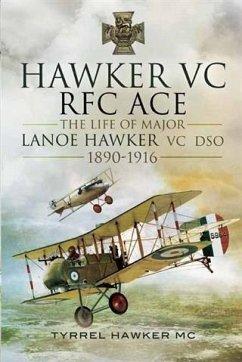 Hawker VC- The First RFC Ace (eBook, PDF) - Hawker, MC, Tyrrel M