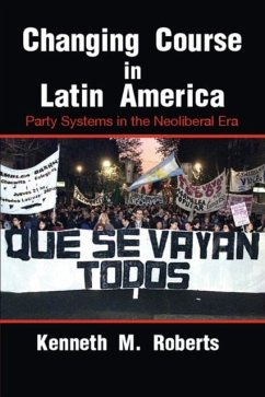 Changing Course in Latin America (eBook, PDF) - Roberts, Kenneth M.