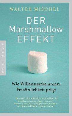 Der Marshmallow-Effekt (eBook, ePUB) - Mischel, Walter