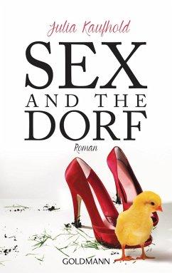 Sex and the Dorf (eBook, ePUB) - Kaufhold, Julia