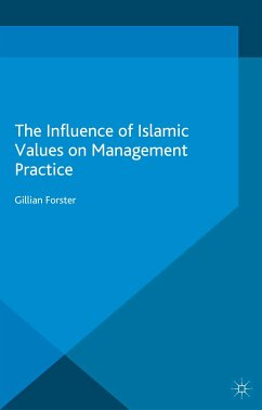 The Influence of Islamic Values on Management Practice (eBook, PDF)