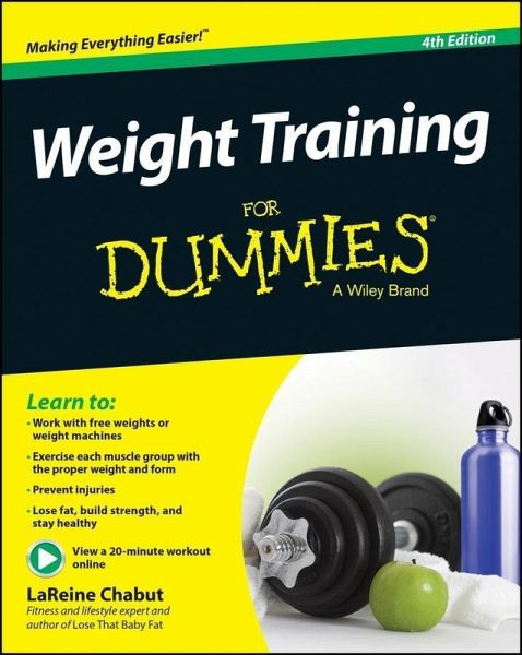 Weight Training For Dummies (eBook, PDF)