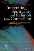 Integrating Spirituality and Religion Into Counseling (eBook, ePUB)