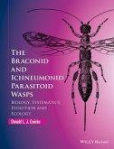 The Braconid and Ichneumonid Parasitoid Wasps (eBook, ePUB)