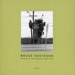 Nature of Los Angeles 2008-2013 - Davidson, Bruce