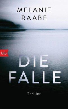 Die Falle (eBook, ePUB) - Raabe, Melanie