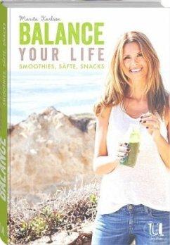 Balance Your Life - Karlson, Marita
