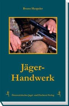 Jäger-Handwerk - Hespeler, Bruno