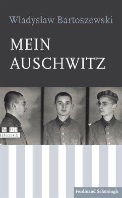Mein Auschwitz - Bartoszewski, Wladyslaw