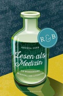 Lesen als Medizin - Gerk, Andrea