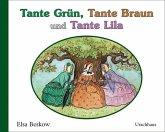 Tante Grün, Tante Braun und Tante Lila