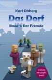 Der Fremde / Das Dorf Bd.1
