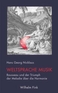 Weltsprache Musik - Nicklaus, Hans-Georg
