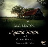 Agatha Raisin und der tote Tierarzt / Agatha Raisin Bd.2 (4 Audio-CDs)