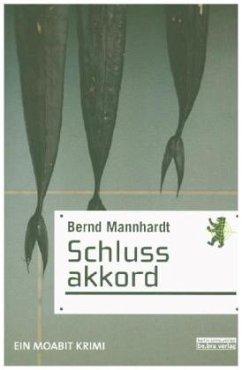 Schlussakkord - Mannhardt, Bernd