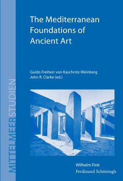 The Mediterranean Foundations of Ancient Art